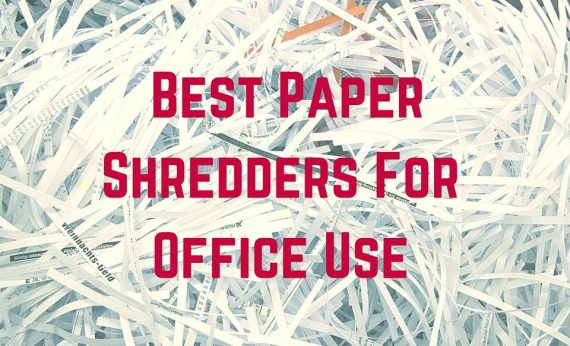 Best Paper Shredders For Office Use
