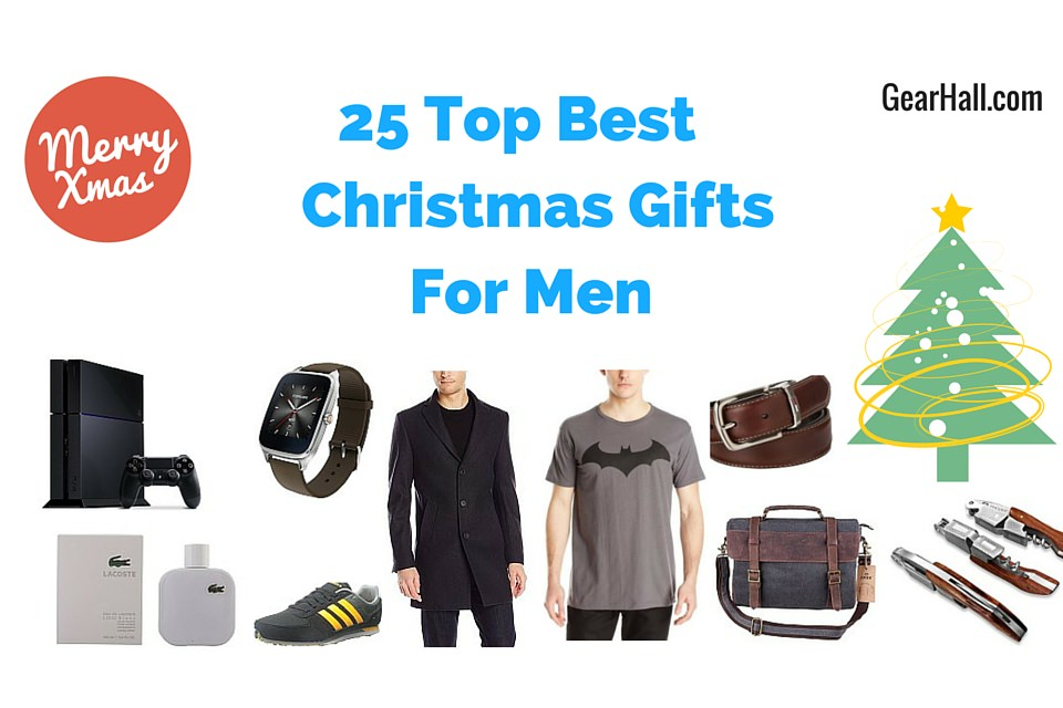 25 top best christmas gifts for men 2017 for Best guy gifts for christmas