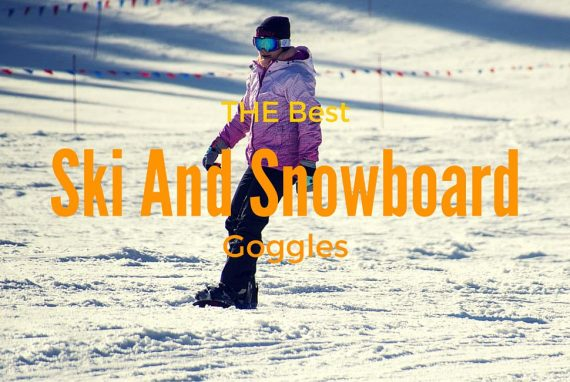 Best Ski And Snowboard Goggles