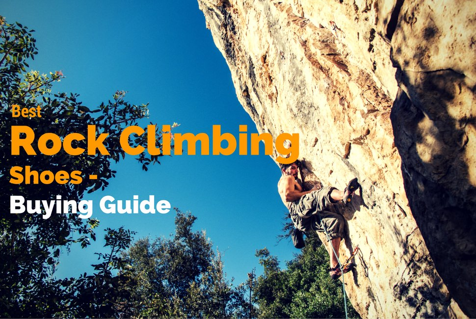 0619e85d478 10 Best Rock Climbing Shoes 2018 - Reviews   Buying Guide