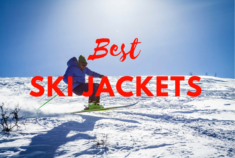 Best Ski Jackets 2018-2019 – Ski Jackets Review 55c60e768